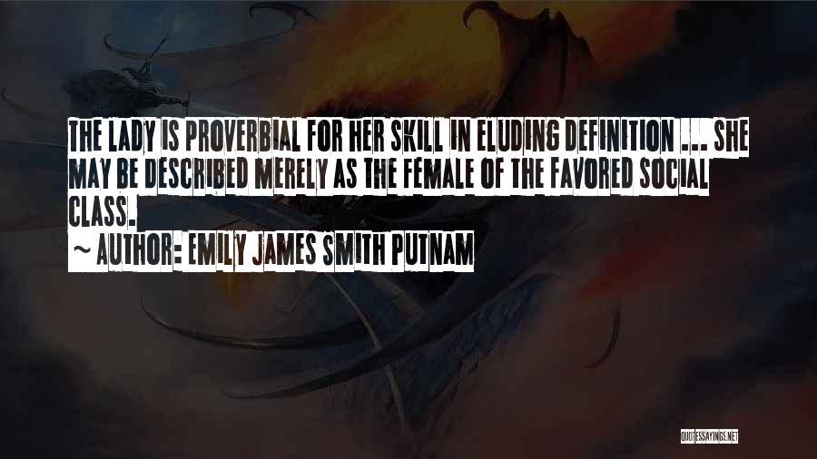 Emily James Smith Putnam Quotes 2047577