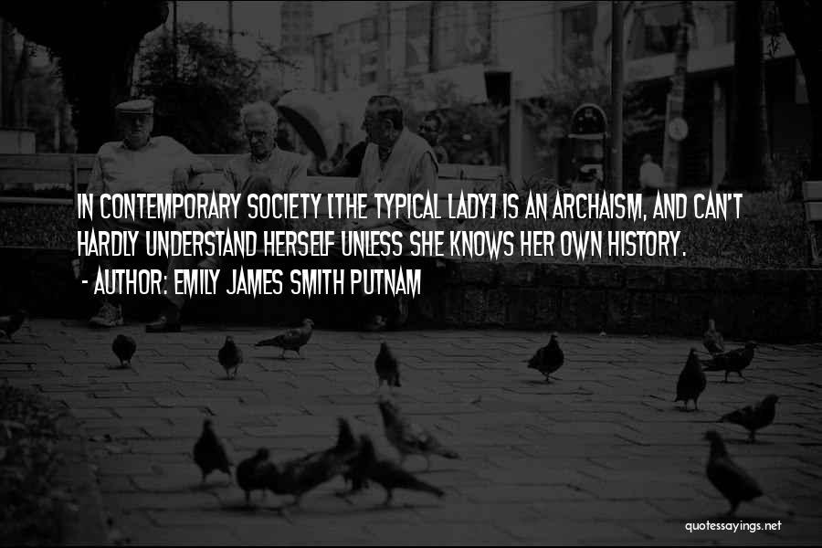 Emily James Smith Putnam Quotes 2065879