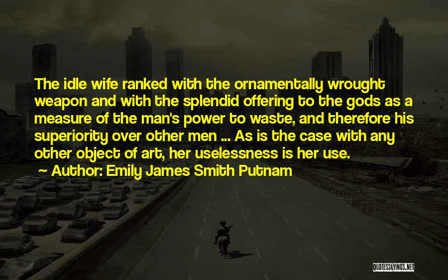 Emily James Smith Putnam Quotes 2124266
