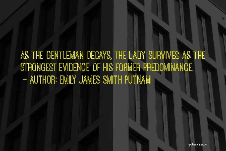 Emily James Smith Putnam Quotes 736434