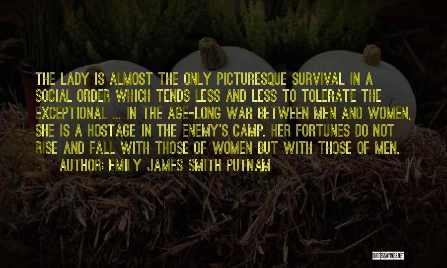 Emily James Smith Putnam Quotes 928274