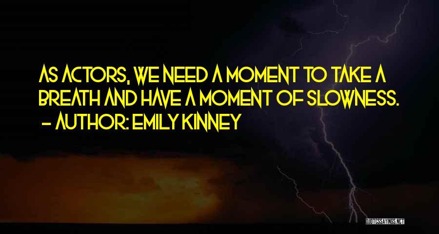 Emily Kinney Quotes 1059027