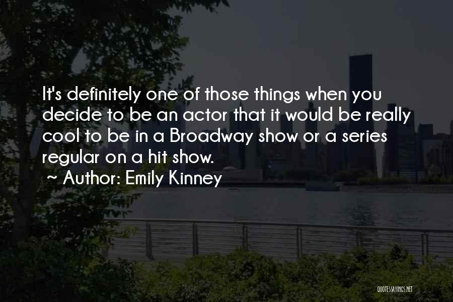Emily Kinney Quotes 972566