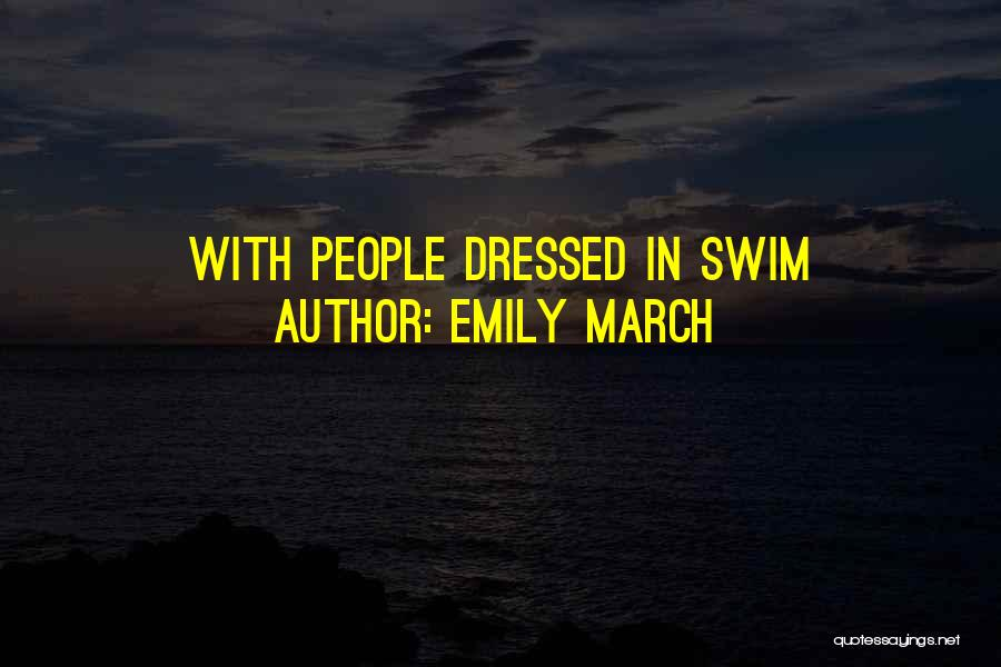 Emily March Quotes 1218564