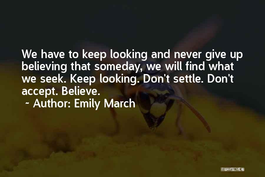 Emily March Quotes 1662847