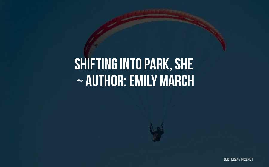 Emily March Quotes 2179147