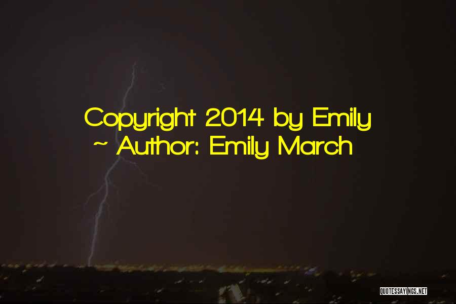Emily March Quotes 223932