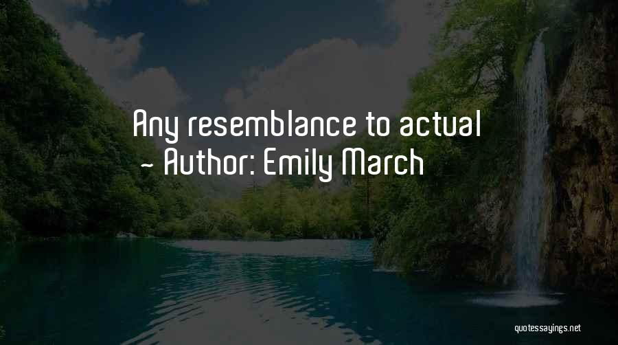 Emily March Quotes 2263551