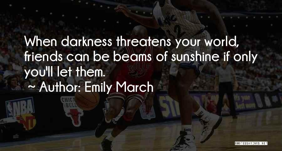 Emily March Quotes 354815