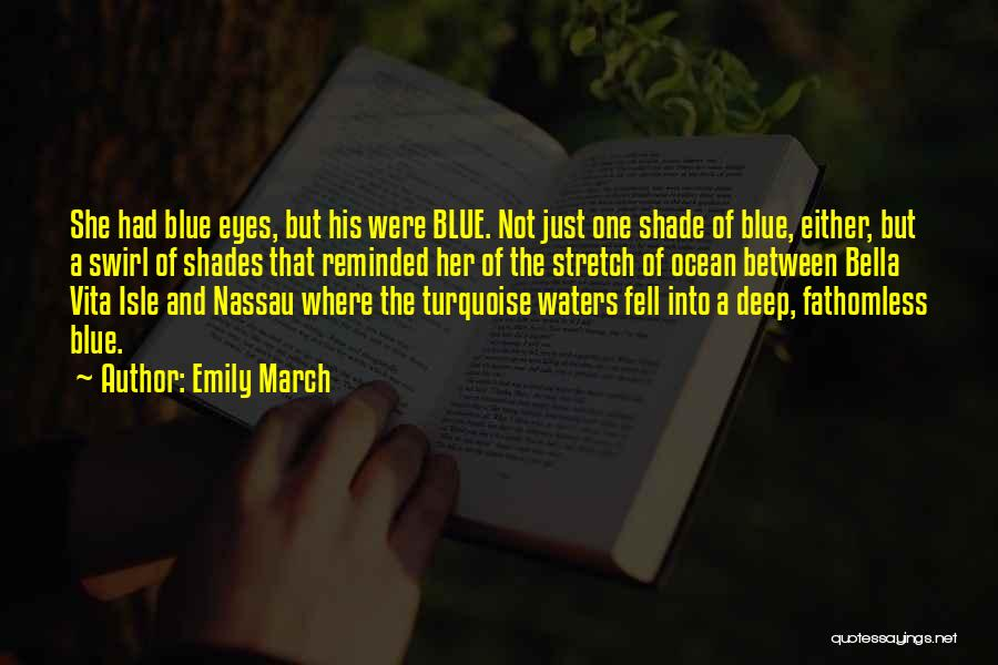 Emily March Quotes 354964