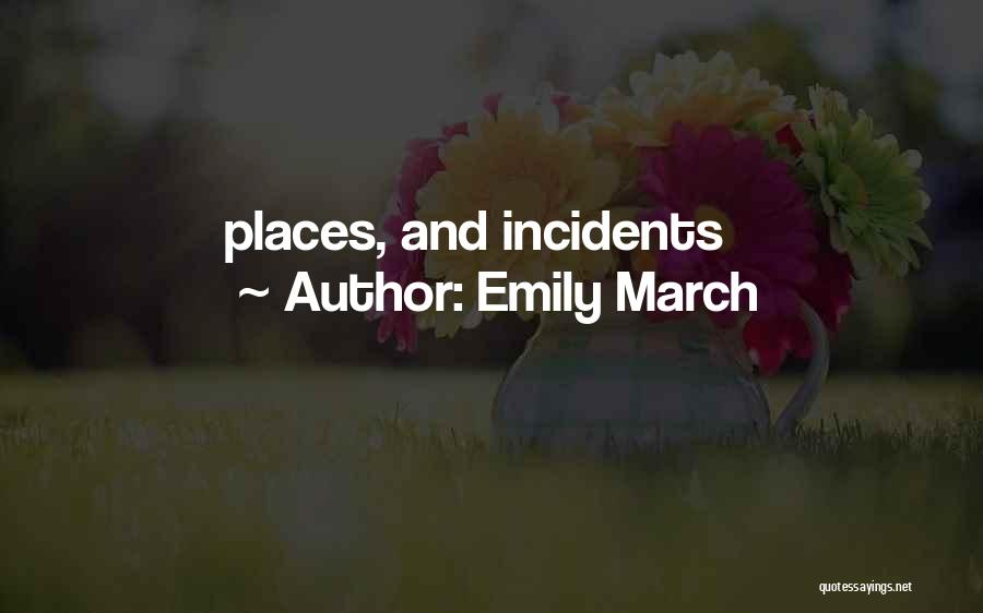 Emily March Quotes 369195