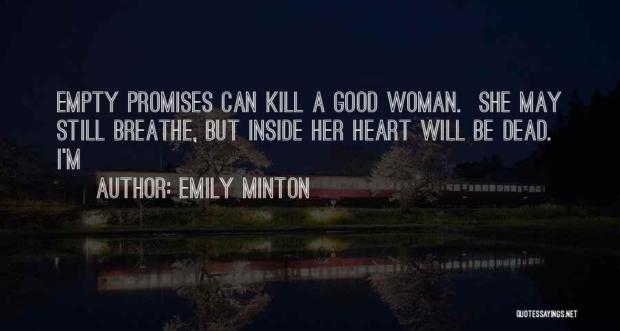 Emily Minton Quotes 1989642