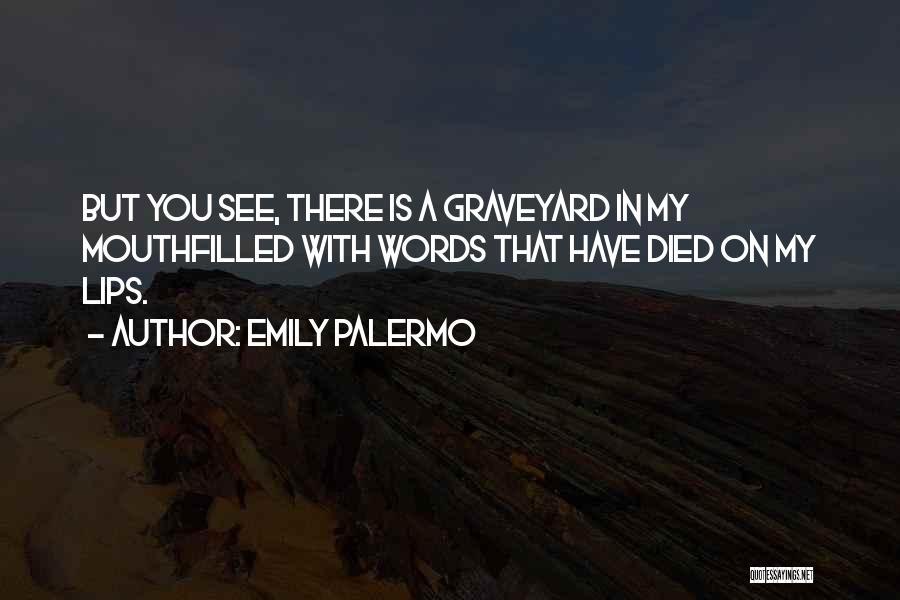 Emily Palermo Quotes 848801