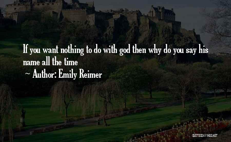 Emily Reimer Quotes 309583