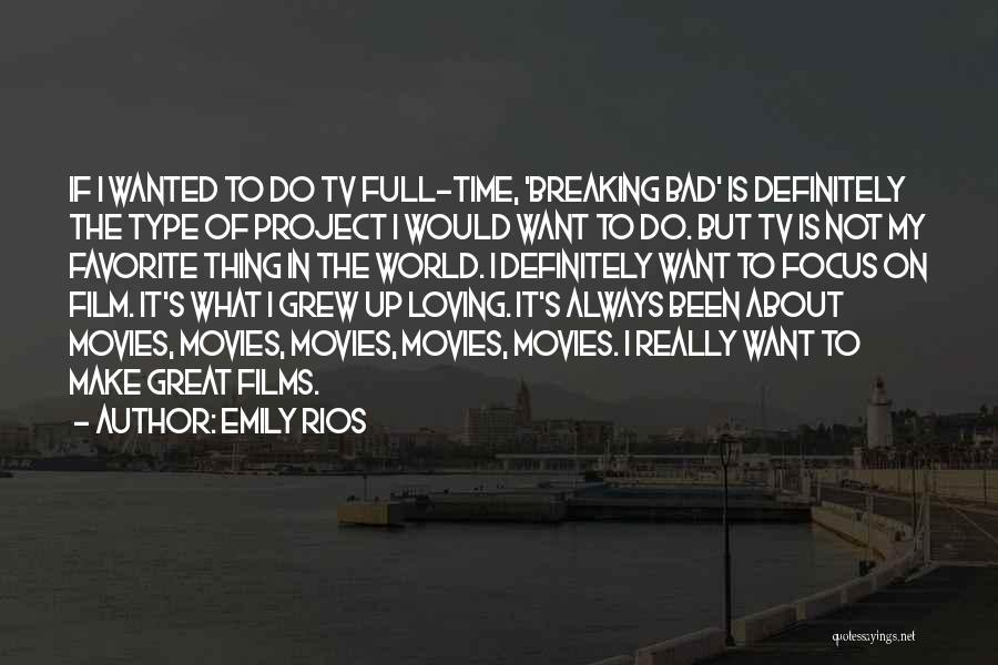 Emily Rios Quotes 1337755