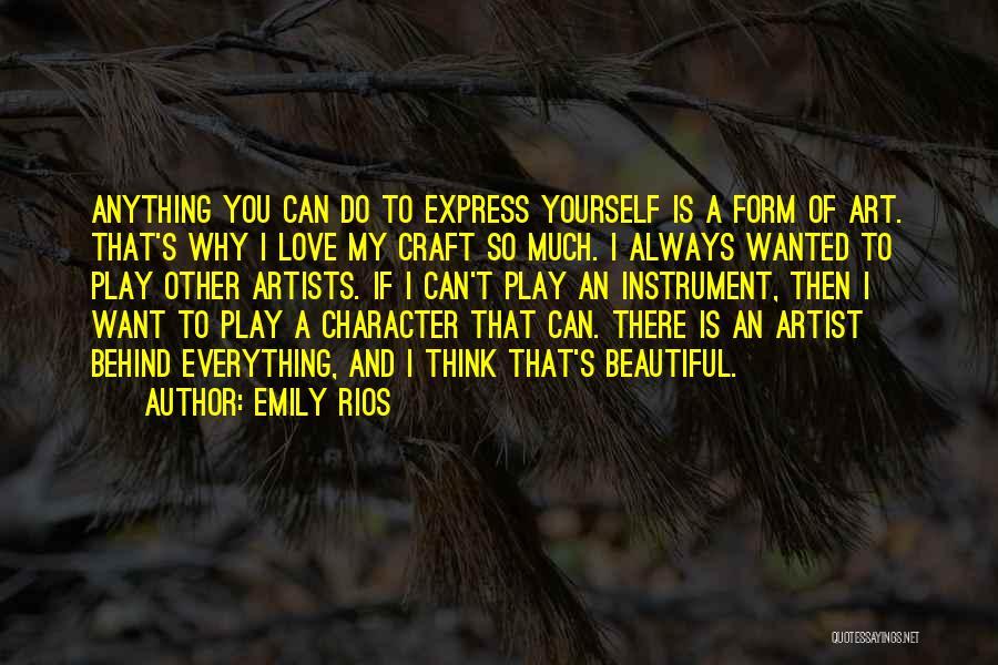 Emily Rios Quotes 1390282