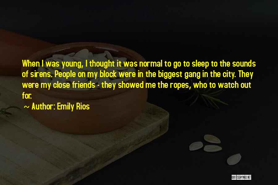 Emily Rios Quotes 218800
