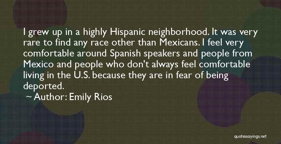 Emily Rios Quotes 832651