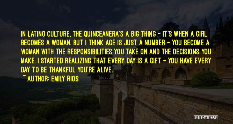 Emily Rios Quotes 97390