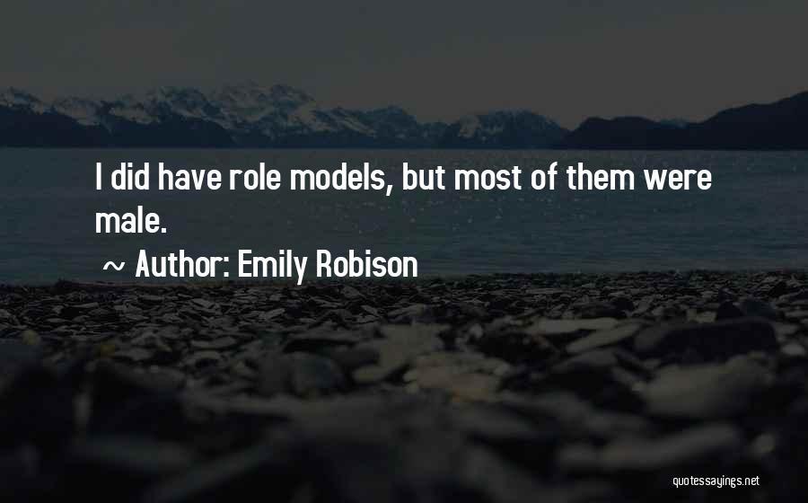 Emily Robison Quotes 1060282