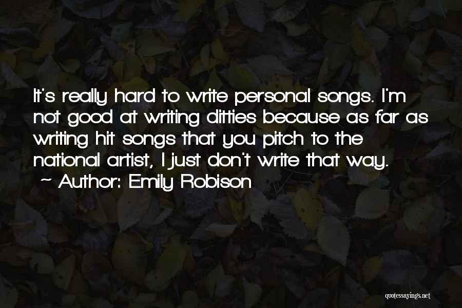 Emily Robison Quotes 1762066