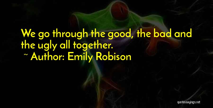 Emily Robison Quotes 2219869