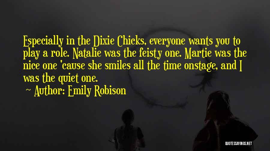 Emily Robison Quotes 242945