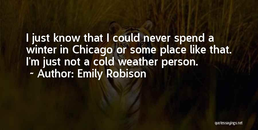 Emily Robison Quotes 350772