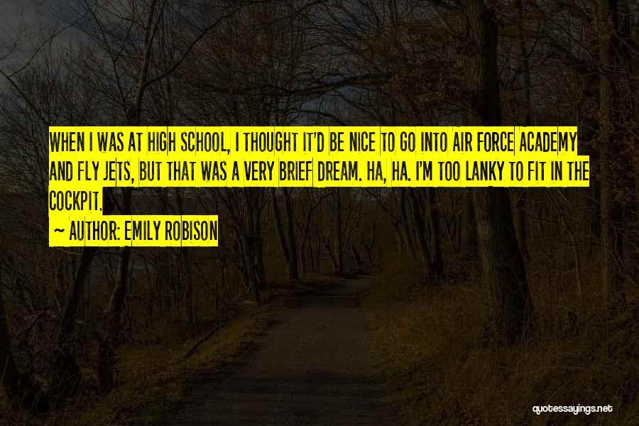 Emily Robison Quotes 402769