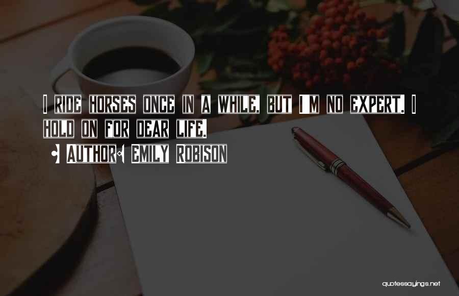 Emily Robison Quotes 550454