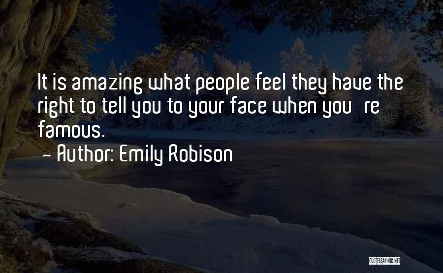 Emily Robison Quotes 644526
