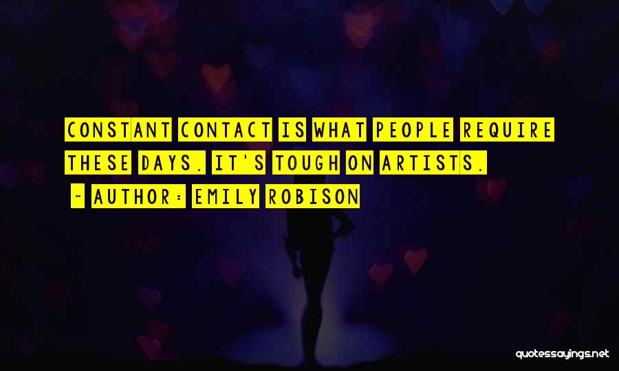 Emily Robison Quotes 665969