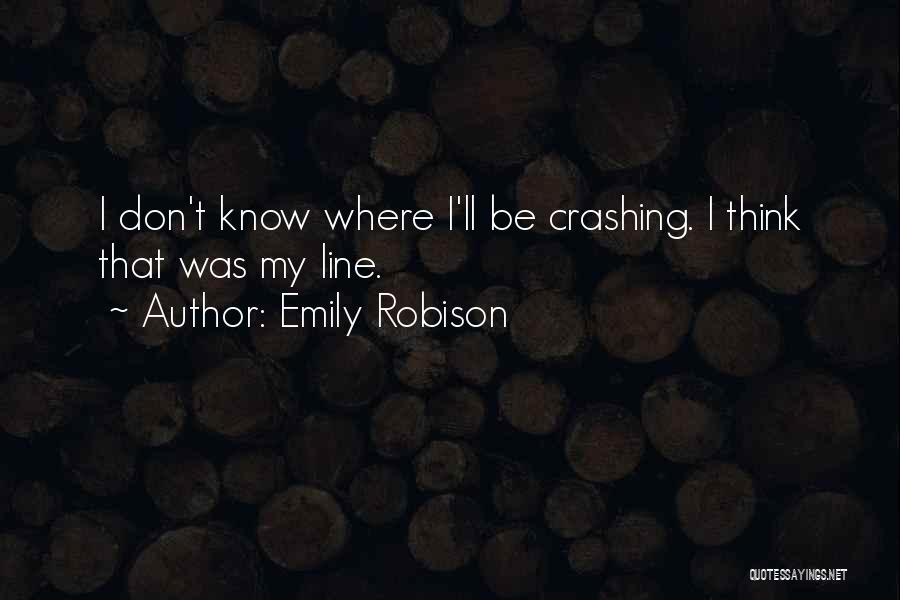 Emily Robison Quotes 844590