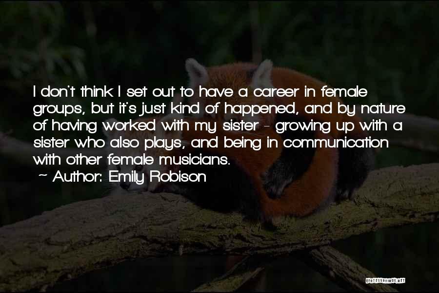 Emily Robison Quotes 947842