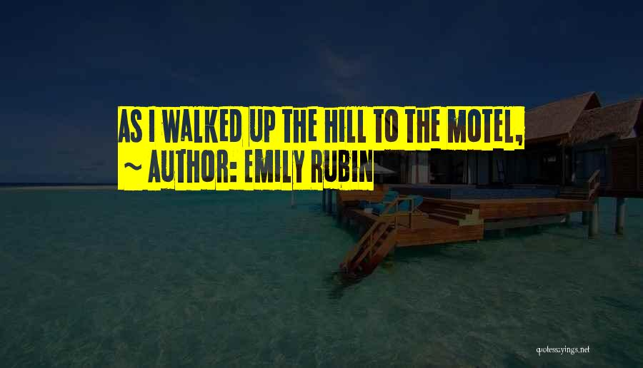 Emily Rubin Quotes 549089