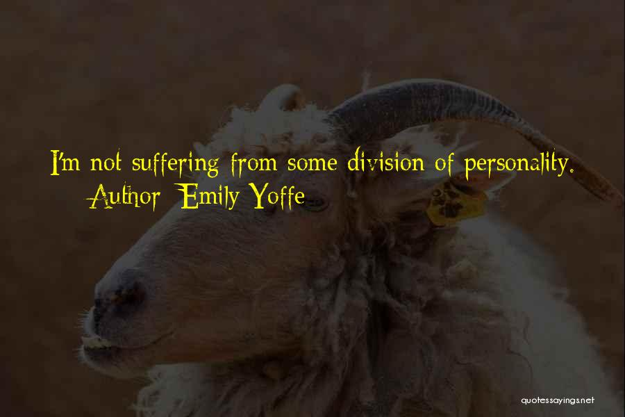 Emily Yoffe Quotes 1449723