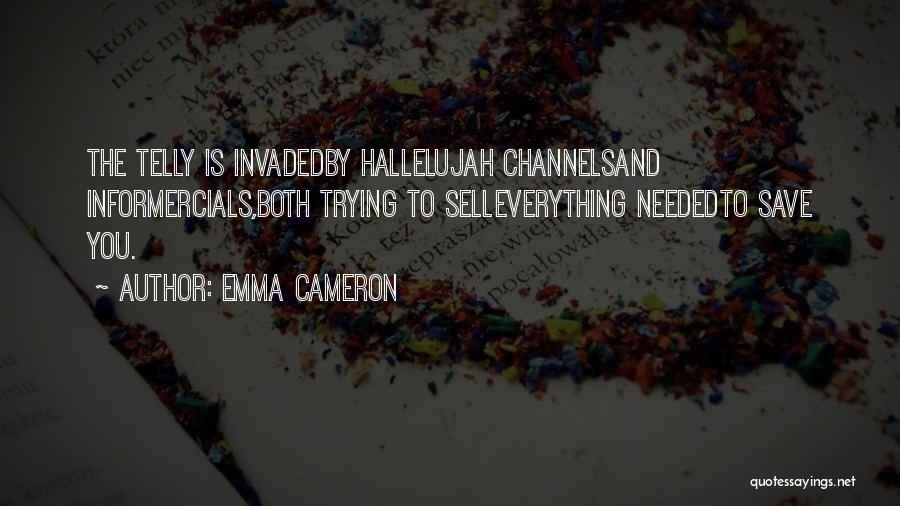 Emma Cameron Quotes 2229524