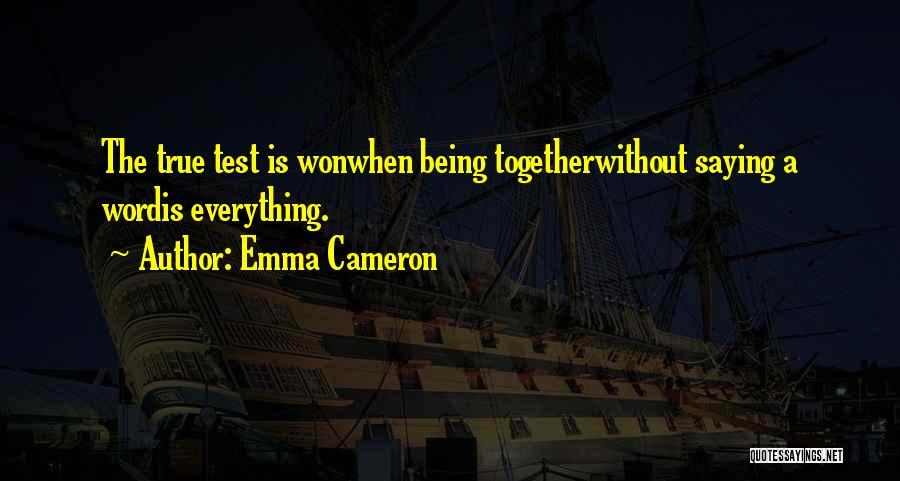 Emma Cameron Quotes 411053