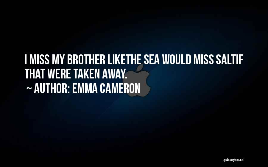 Emma Cameron Quotes 774138