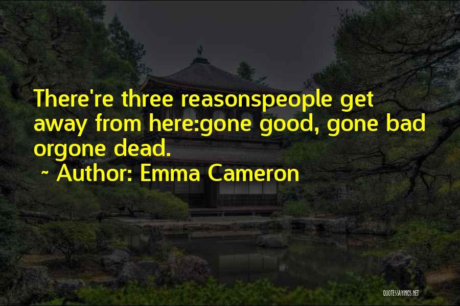Emma Cameron Quotes 832831