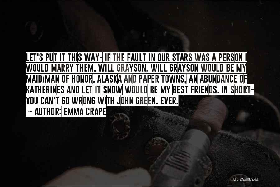 Emma Crape Quotes 800177