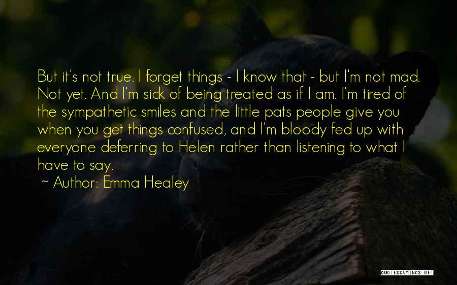 Emma Healey Quotes 1388399