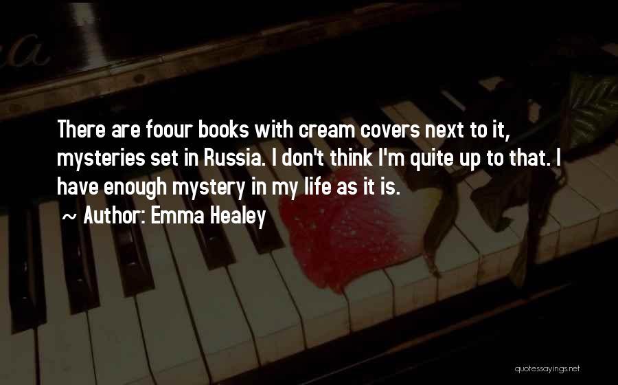 Emma Healey Quotes 1621940
