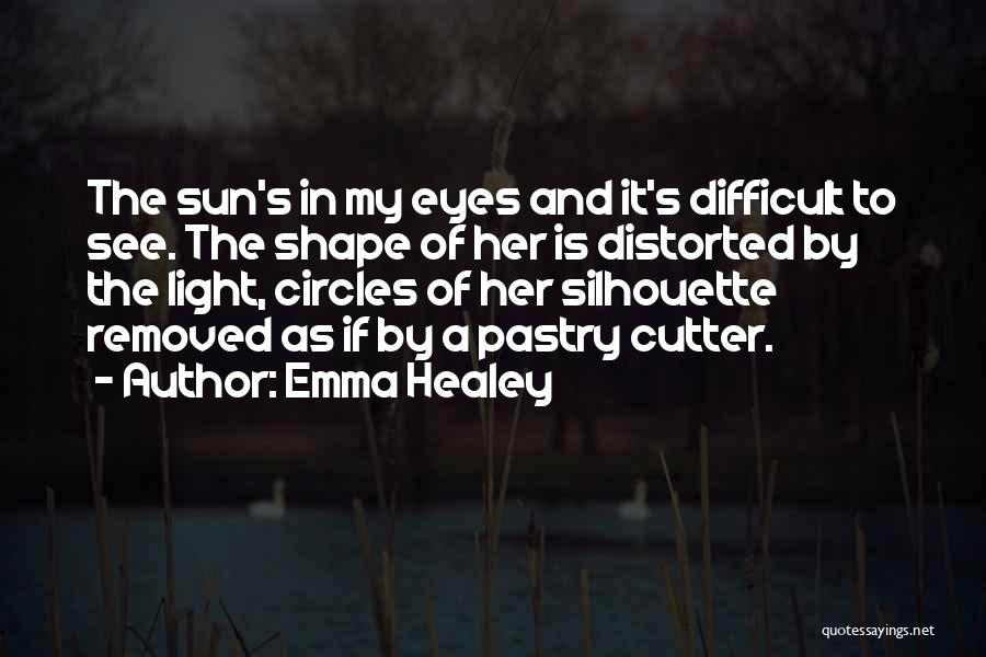 Emma Healey Quotes 1734440