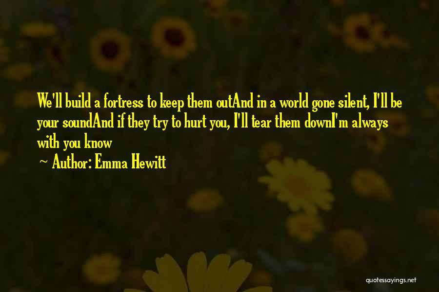 Emma Hewitt Quotes 1260989