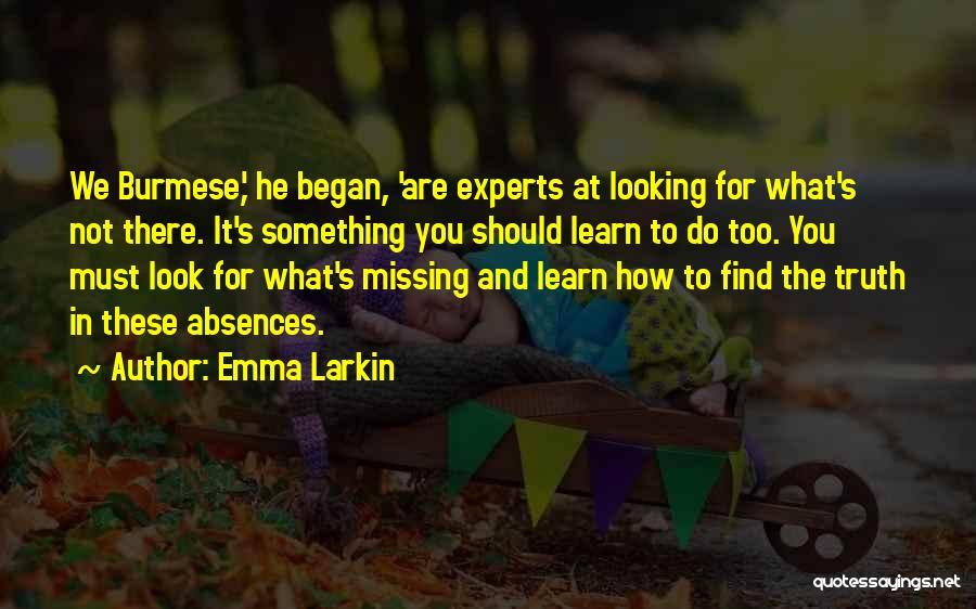 Emma Larkin Quotes 1027067