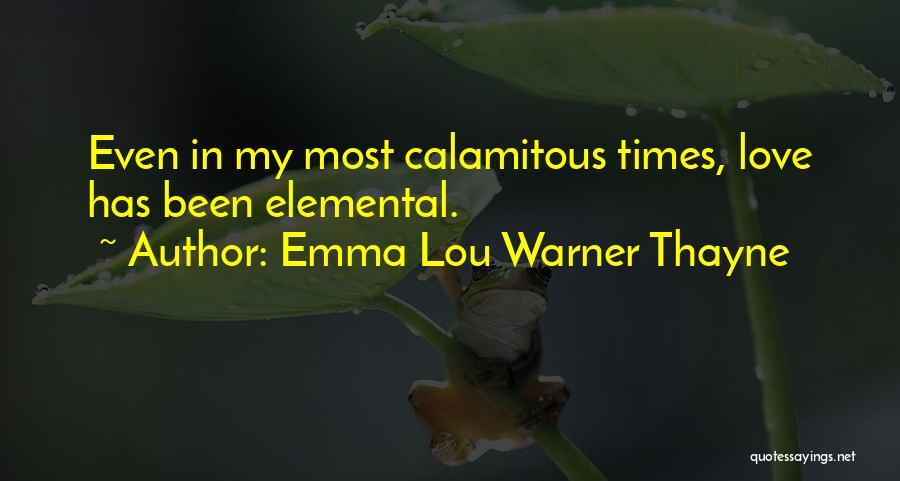 Emma Lou Warner Thayne Quotes 1610599