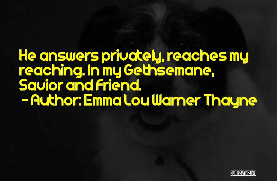 Emma Lou Warner Thayne Quotes 1671289