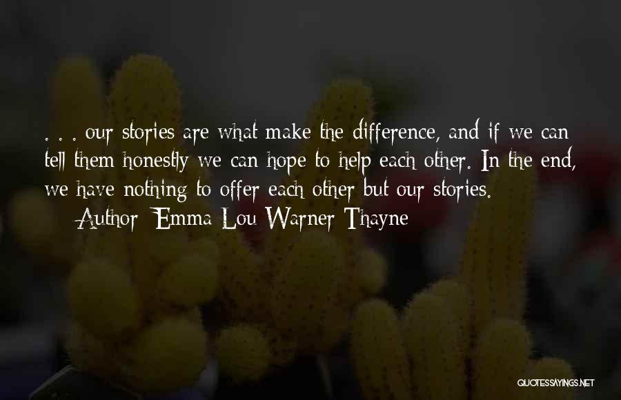 Emma Lou Warner Thayne Quotes 2177676