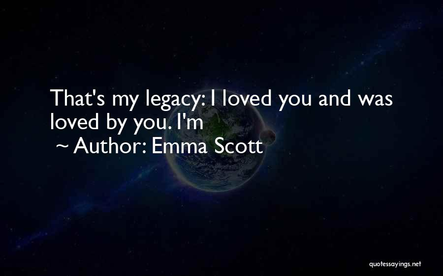 Emma Scott Quotes 1023387
